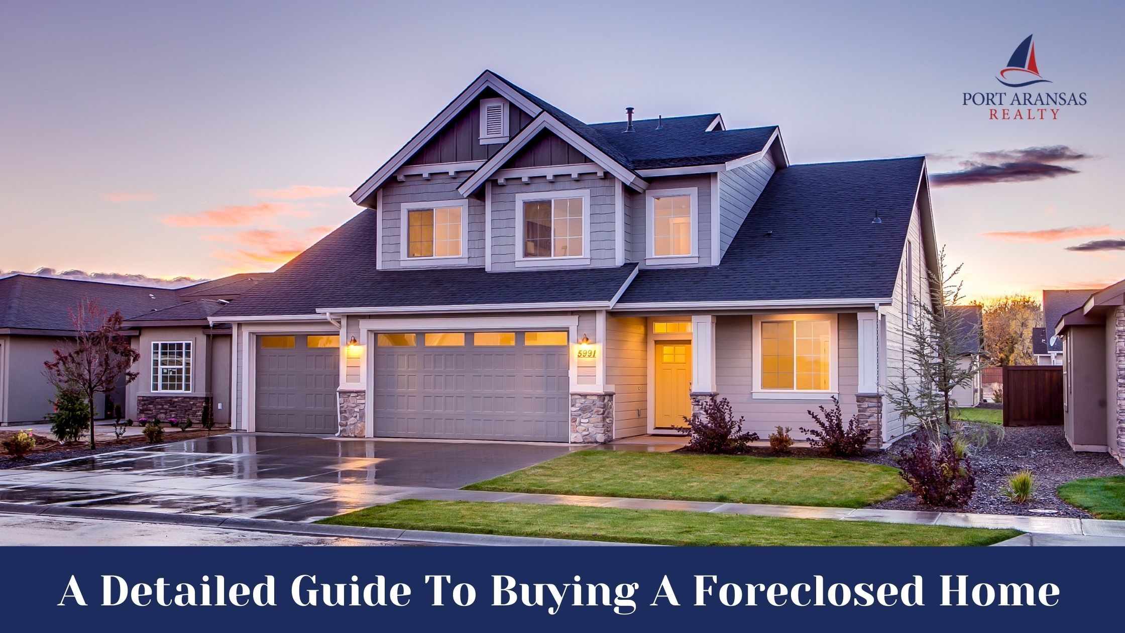 A Detailed Guide To Buying A Foreclosed Home