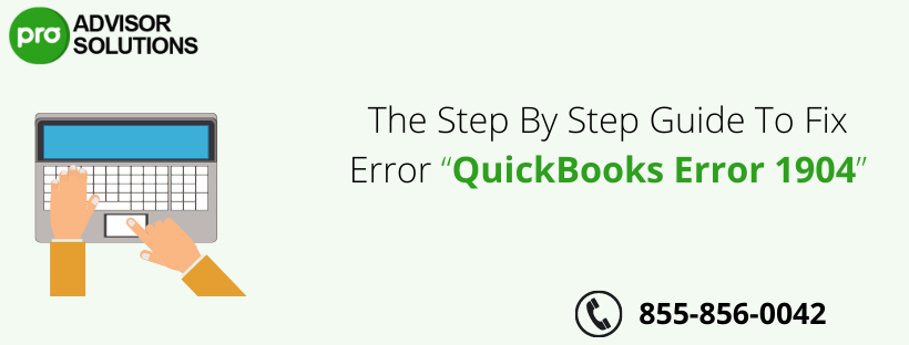 """The Step By Step Guide To Fix Error """"QuickBooks Error 1904"""" - US News Breaking Today"""
