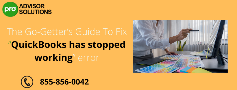 Top trending techniques to fix  QuickBooks has stopped working